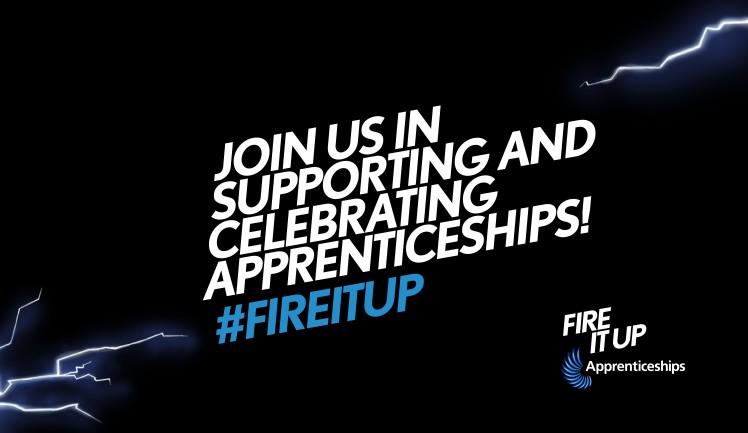 Apprenticeships, Fire it Up, Apprentice